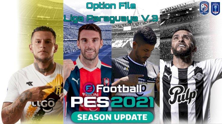 eFootball PES 2021 | Ya Disponible el OF V3 de la Liga de Paraguay