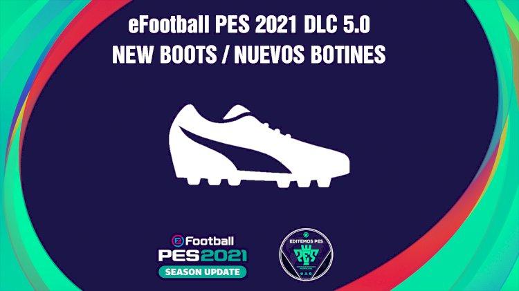 eFootball PES 2021   Listado de los Nuevos Botines del DLC 5.0