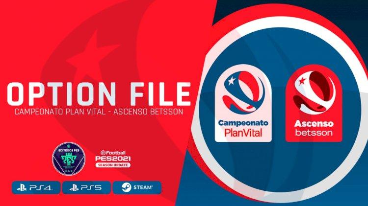 Option File Liga Chilena (Campeonato PlanVital - Ascenso Betsson) para eFootball PES 2021