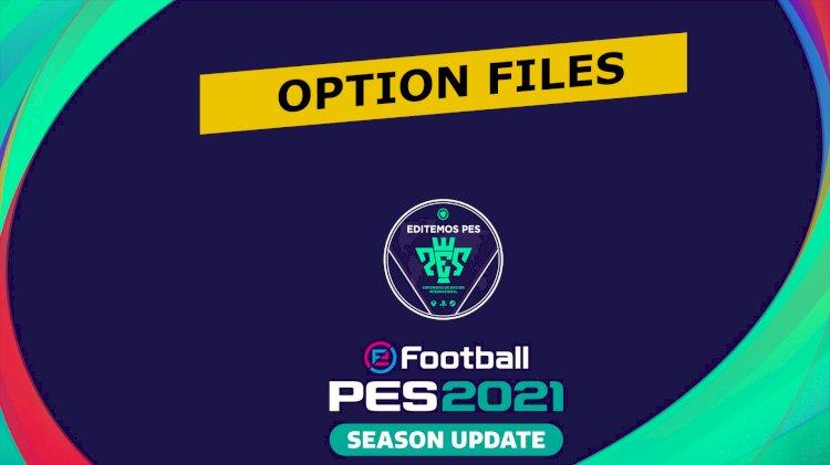 [IMPORTANTE] Todos los Option Files GRATUITOS para eFootball PES 2021
